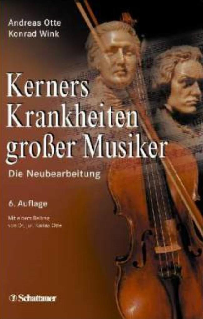 Kerners Krankheiten großer Musiker als Buch von...