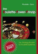 Das Roulette-Power-Prinzip