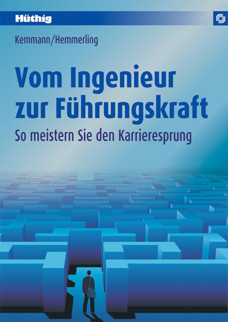Vom Ingenieur zur Führungskraft als Buch von Pe...