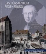 Das Fürstentum Regensburg