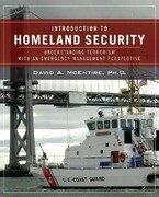 Introduction to Homeland Security: Understanding Terrorism with an Emergency Management Perspective