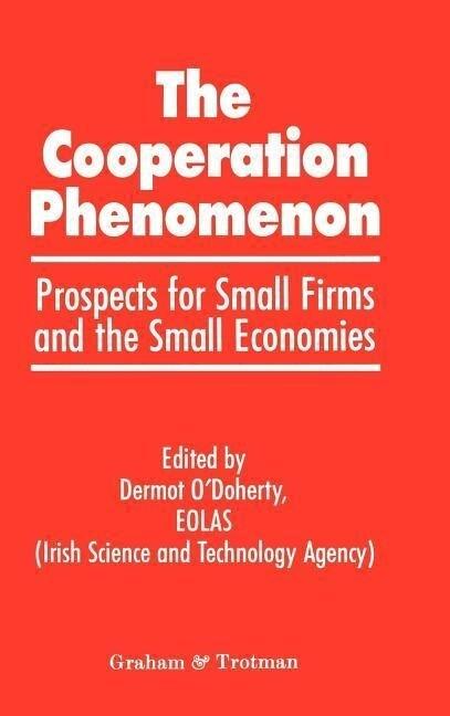 The Co-operation Phenomenon - Prospects for Sma...