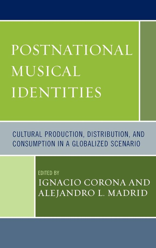 Postnational Musical Identities: Cultural Produ...
