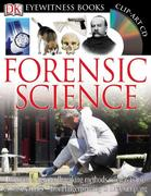 Forensic Science [With CDROMWith Fold-Out Wall Chart]