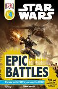 DK Readers L4: Star Wars: Epic Battles: Find Out about the Galaxy's Scariest Clashes!