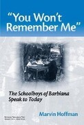 You Wont Remember Me: The Schoolboys of Barbiana Speak to Today
