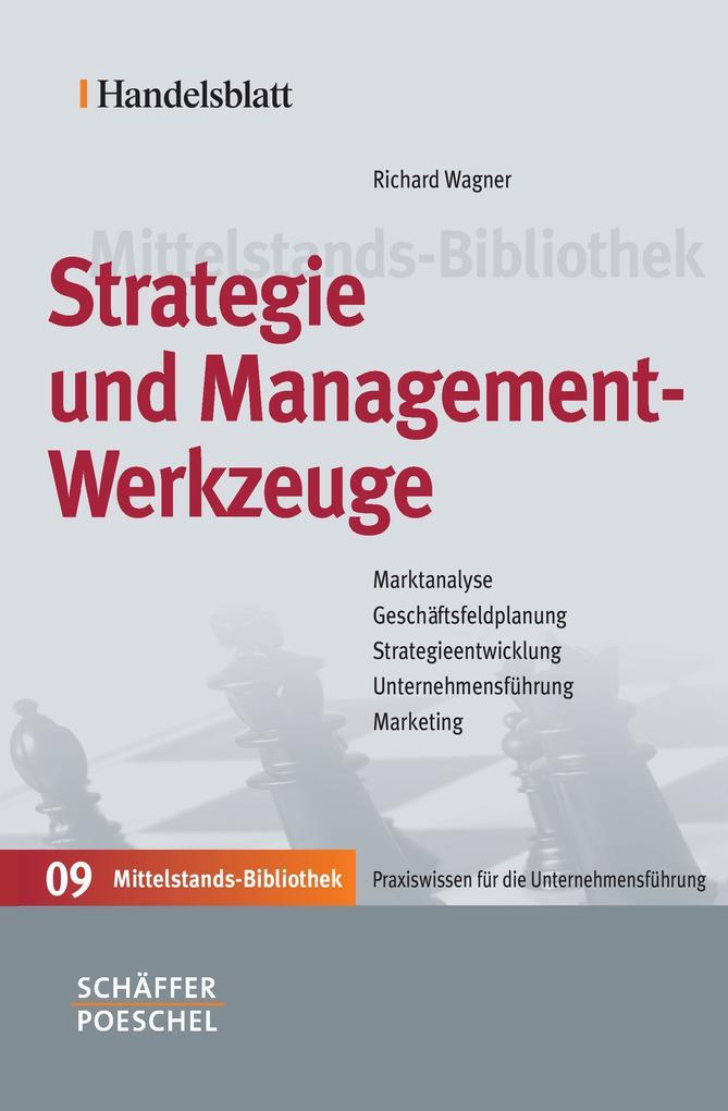 Strategie und Managementwerkzeuge als Buch (gebunden)