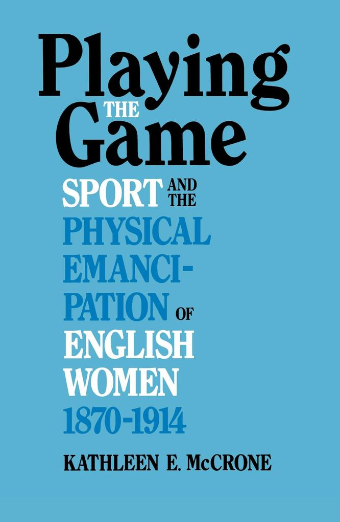 Playing the Game: Sports and the Physical Emanc...