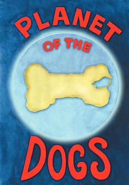 Planet of the Dogs als Taschenbuch