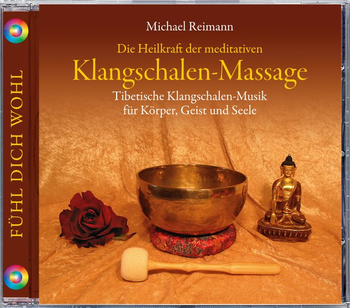 Klangschalen-Massage als Hörbuch CD von Michael...