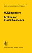 Lectures on Closed Geodesics