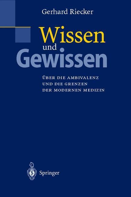 Wissen und Gewissen als Buch von Gerhard Riecker