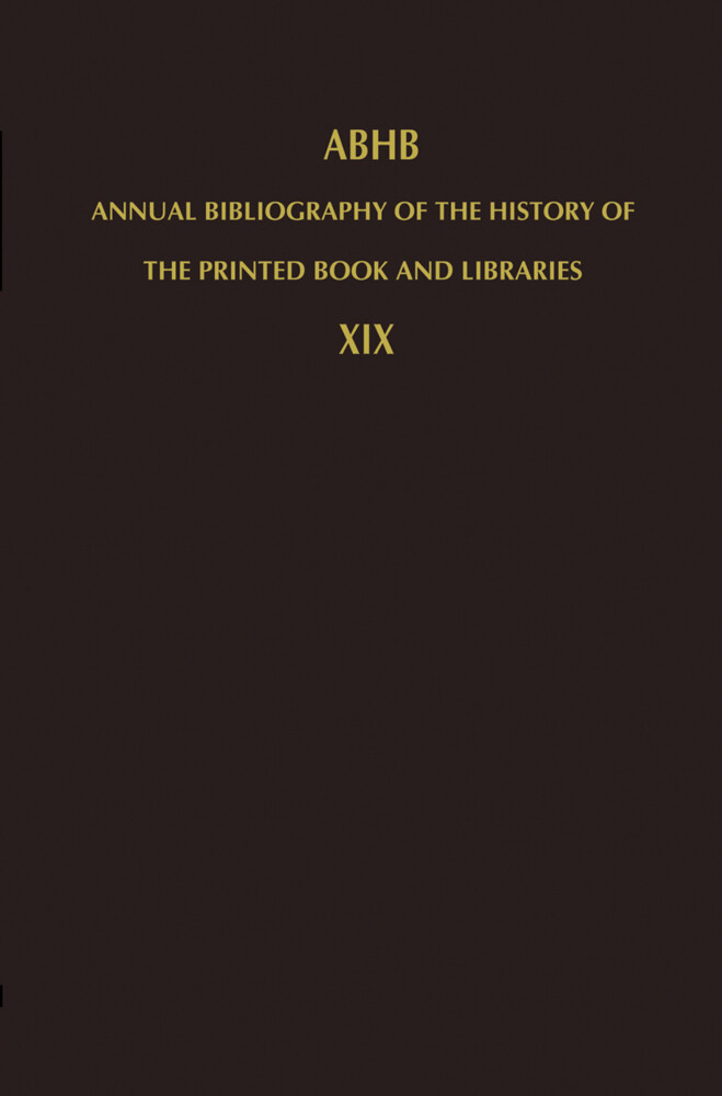 Annual Bibliography of the History of the Printed Book and Libraries als Buch (gebunden)