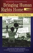 Bringing Human Rights Home [3 Volumes]