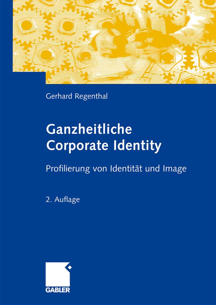 Ganzheitliche Corporate Identity als Buch von G...