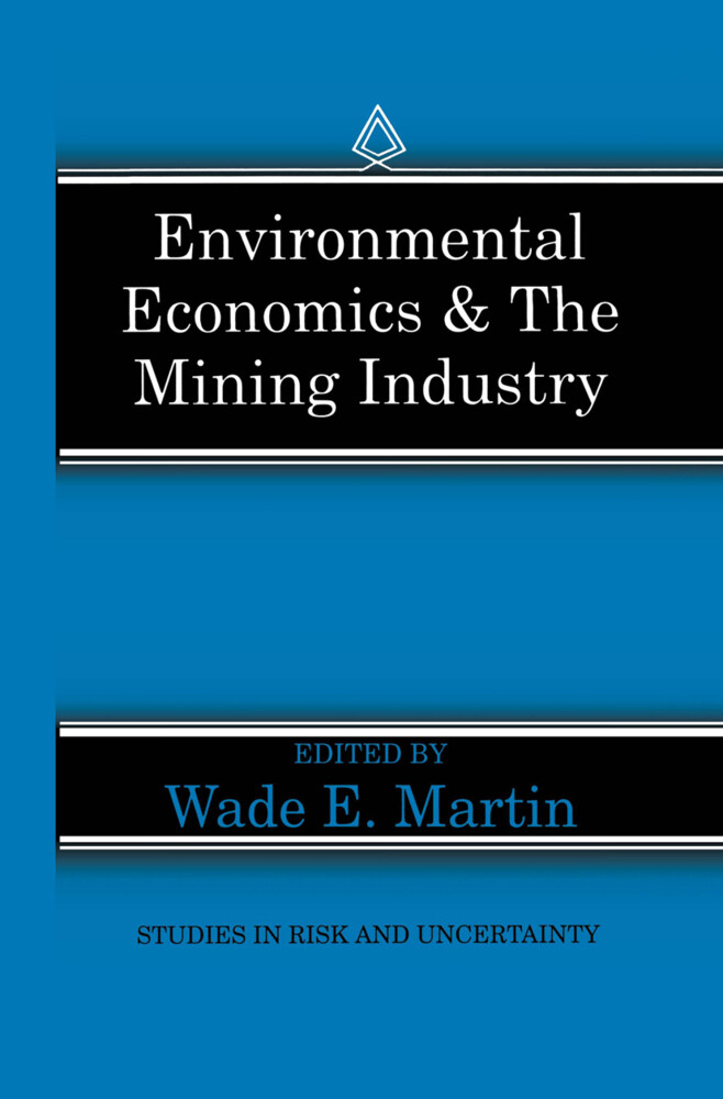 Environmental Economics & the Mining Industry a...