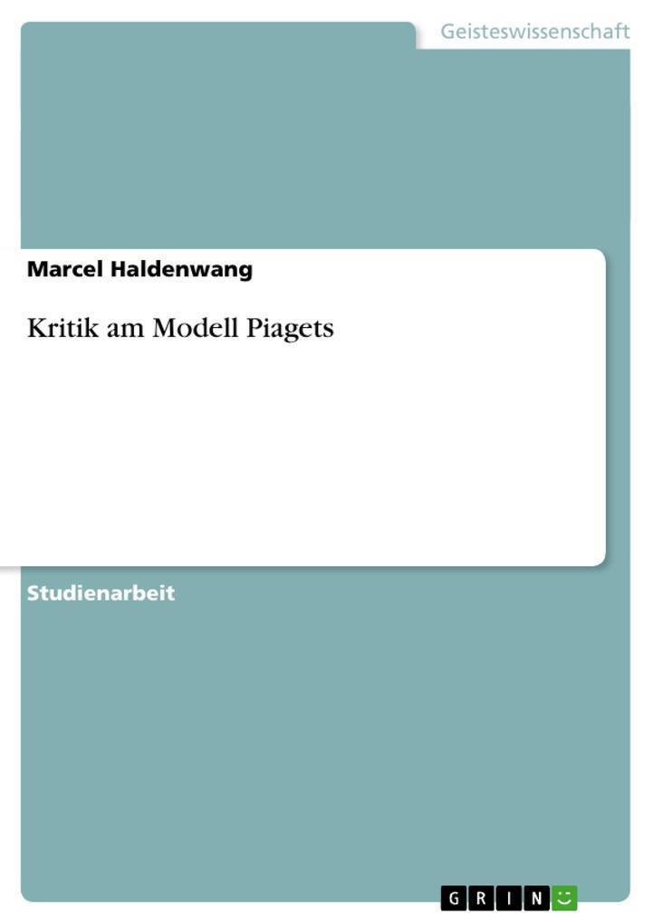 Kritik am Modell Piagets als Buch von Marcel Ha...