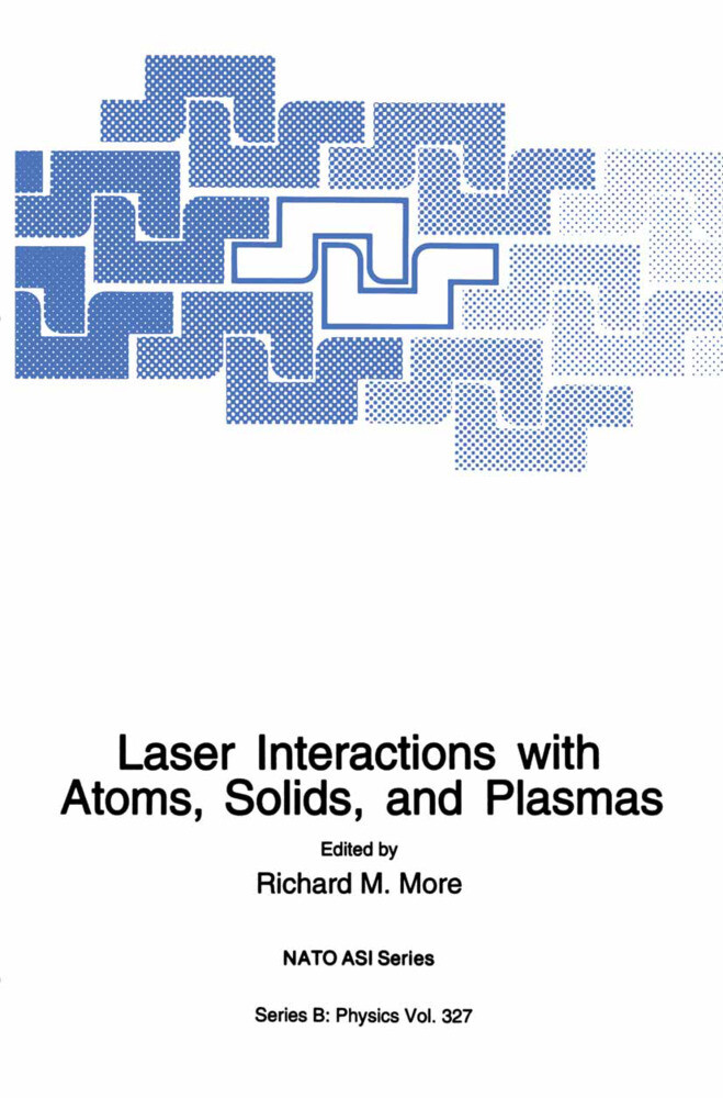 Laser Interactions with Atoms, Solids and Plasm...