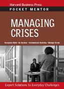 Managing Crises: Expert Solutions to Everyday Challenges