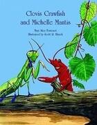 Clovis Crawfish and Michelle Mantis