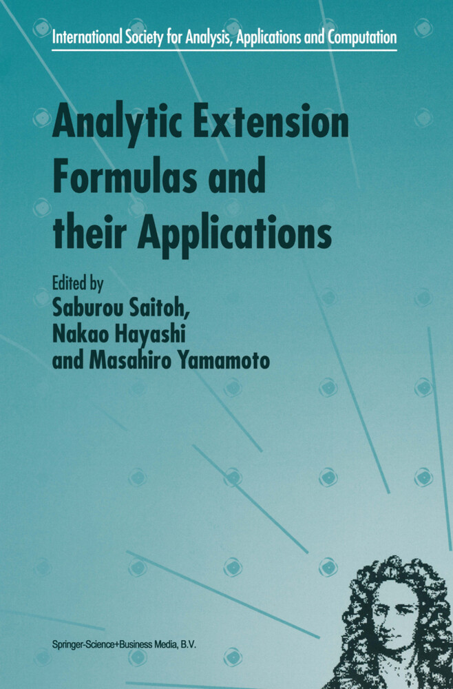 Analytic Extension Formulas and their Applications als Buch (gebunden)