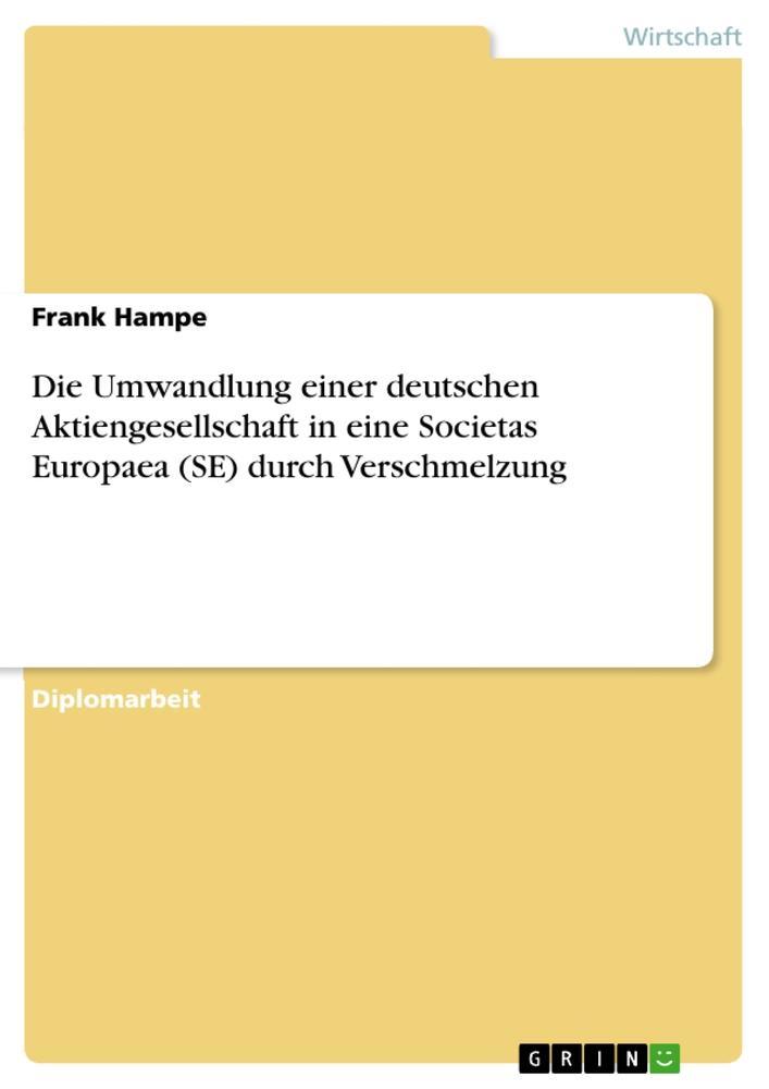 Die Umwandlung einer deutschen Aktiengesellscha...