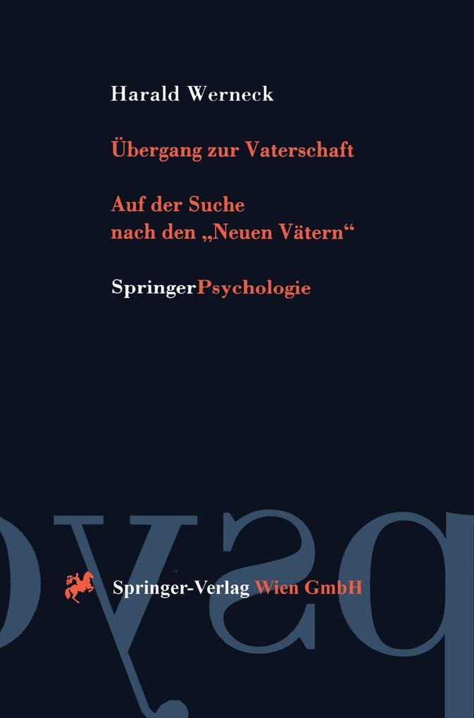 Übergang zur Vaterschaft als Buch von Harald We...
