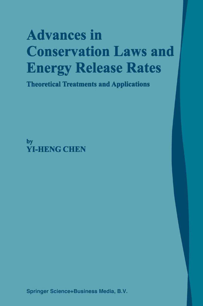 Advances in Conservation Laws and Energy Release Rates als Buch