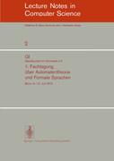 1. Fachtagung über Automatentheorie und Formale Sprachen