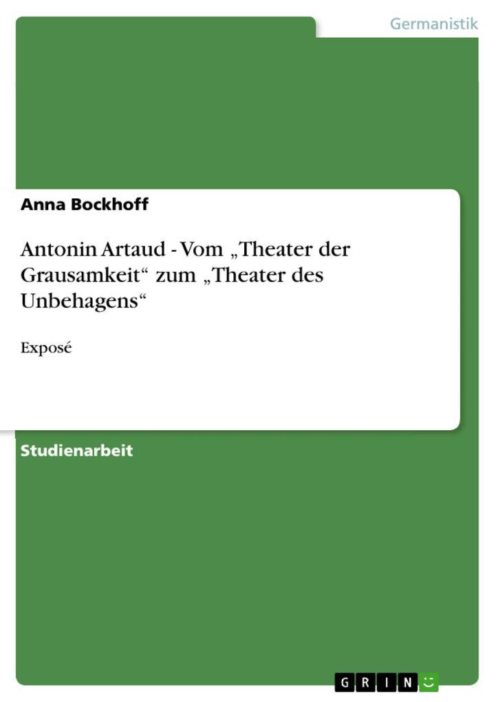 Antonin Artaud - Vom Theater der Grausamkeit zu...