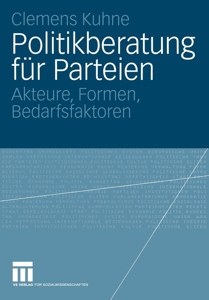 Politikberatung für Parteien als Buch von Cleme...