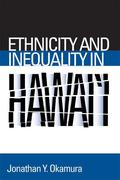 Ethnicity and Inequality in Hawai'i