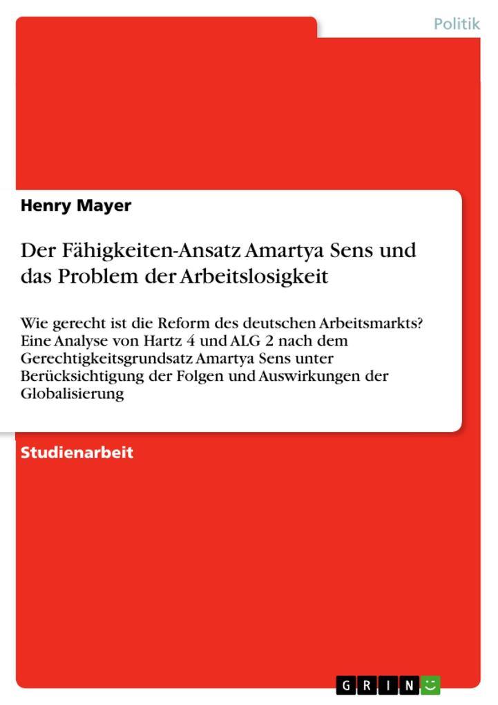 Der Fähigkeiten-Ansatz Amartya Sens und das Pro...