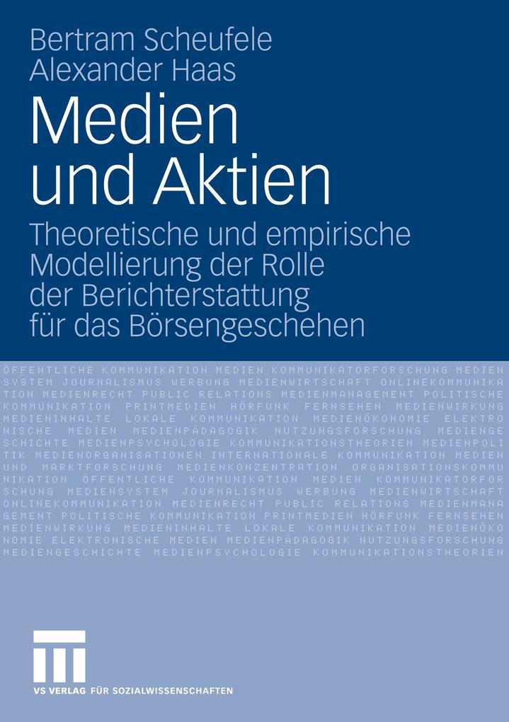Medien und Aktien als Buch von Bertram Scheufel...