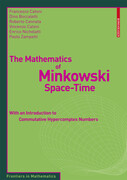 The Mathematics of Minkowski Space-Time