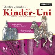 Die Kinder-Uni Bd 3 - 1. Forscher erklären die Rätsel der Welt