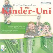 Die Kinder-Uni Bd 3 - 3. Forscher erklären die Rätsel der Welt