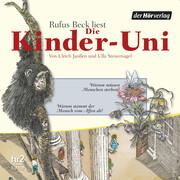 Die Kinder-Uni Bd 1 - 3. Forscher erklären die Rätsel der Welt