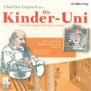 Die Kinder-Uni Bd 3 - 4. Forscher erklären die Rätsel der Welt