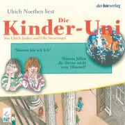 Die Kinder-Uni Bd 2 - 4. Forscher erklären die Rätsel der Welt