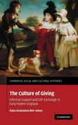 The Culture of Giving: Informal Support and Gift-Exchange in Early Modern England
