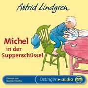 Michel in der Suppenschüssel. CD