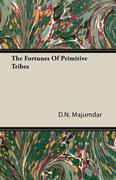 The Fortunes of Primitive Tribes