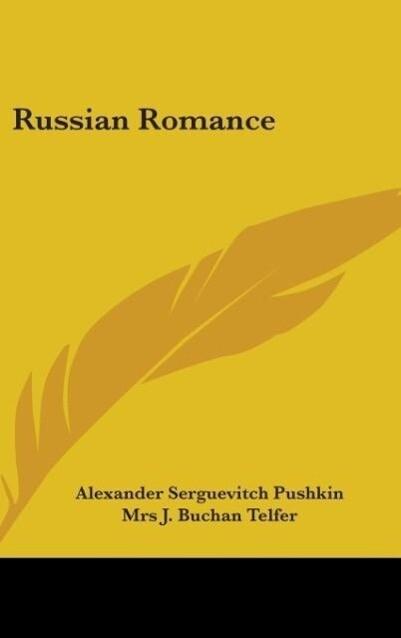 Russian Romance als Buch von Alexander Serguevi...