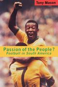 Passion of the People: Football in Latin America