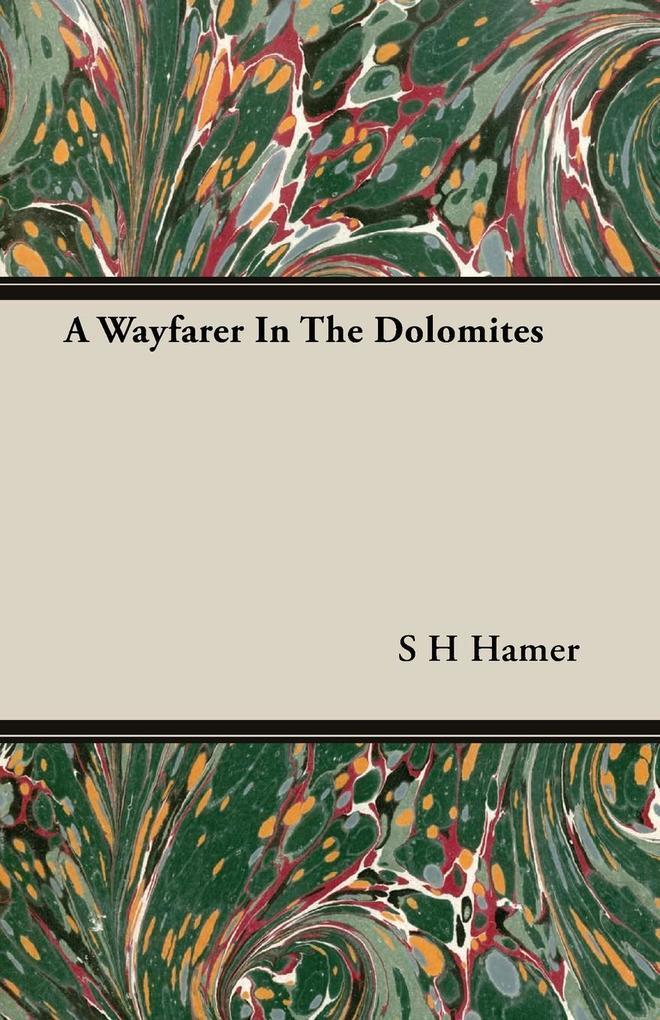 A Wayfarer In The Dolomites als Taschenbuch von...