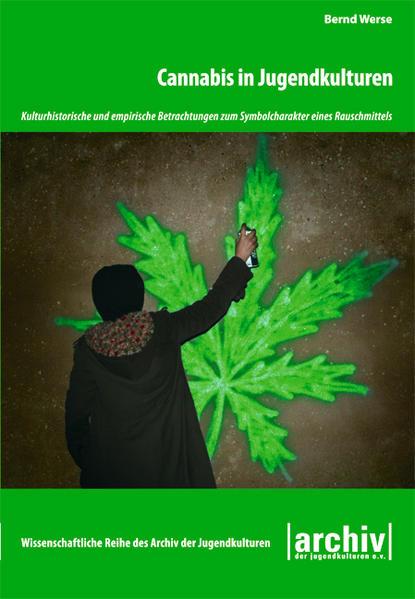 Cannabis in Jugendkulturen als Buch von Bernd W...