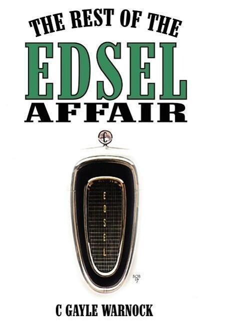 The Rest of the Edsel Affair als Buch von C. Ga...