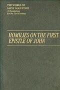 Homilies on the First Epistle of John Part III: Tractatus in Espistolam Joannis Ad Parthos I/14