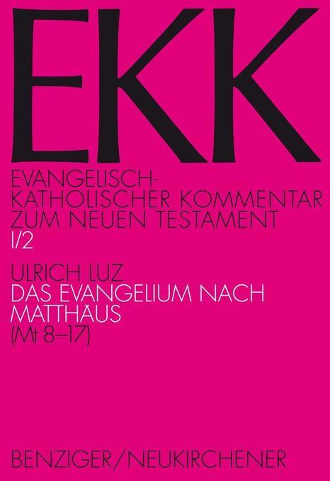 Evangelisch-kath. Kommentar zum NT / Matthäus II als Buch